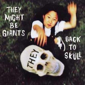 Back to Skull - Image: Back to Skull