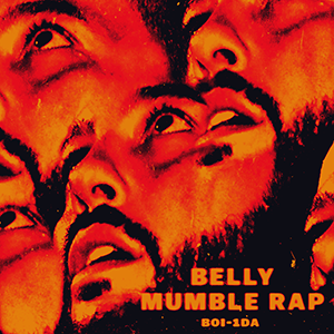 Mumble Rap (mixtape) - Image: Belly Mumble Rap