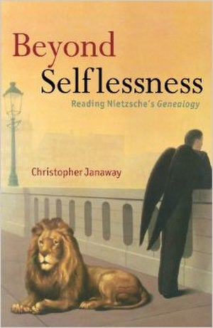 Beyond Selflessness: Reading Nietzsche's Genealogy - Image: Beyond Selflessness