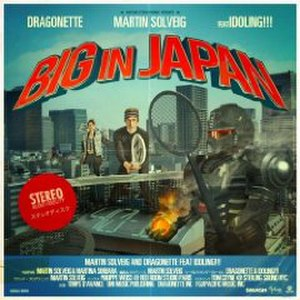 Big in Japan (Martin Solveig song) - Image: Bigin Japan