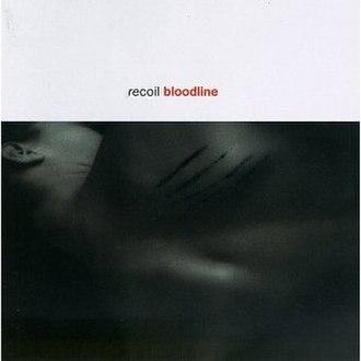 Bloodline (Recoil album) - Image: Bloodline (Recoil album)