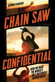 <i>Chain Saw Confidential</i> book by Gunnar Hansen