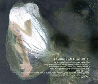 Something Blue (Chara album) - Image: Chara Something