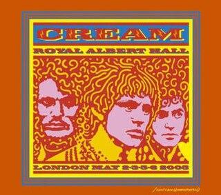<i>Royal Albert Hall London May 2-3-5-6, 2005</i> 2005 live album by Cream