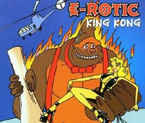 King Kong (E-Rotic song) - Image: E Rotic King Kong