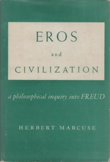 <i>Eros and Civilization</i> 1955 book by Herbert Marcuse