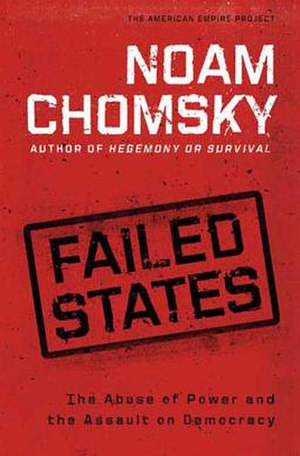 Failed States: The Abuse of Power and the Assault on Democracy - Image: Failed States