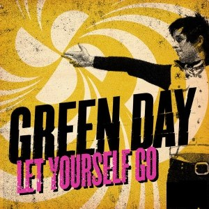 Let Yourself Go (Green Day song) - Image: Green Day Let Yourself Go cover