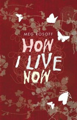 How I Live Now - First edition cover