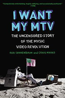 <i>I Want My MTV</i> (book) 2011 book by Rob Tannenbaum and Craig Marks