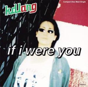 If I Were You (k.d. lang song) - Image: If I Were You (k.d. lang song)