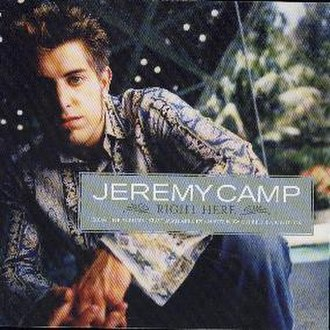 Right Here (Jeremy Camp song) - Image: Jeremycamp righthere