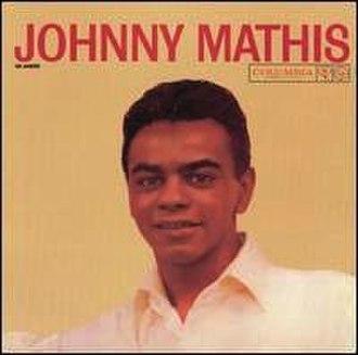Johnny Mathis (album) - Image: Johnny Mathis US album 1957