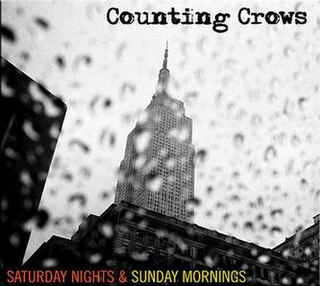 <i>Saturday Nights & Sunday Mornings</i> 2008 studio album by Counting Crows