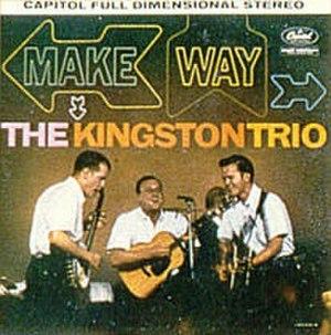 Make Way (The Kingston Trio album) - Image: Makeway