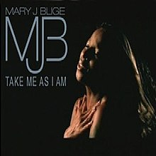 Mary J. Blige - Take Me As I Am.jpg