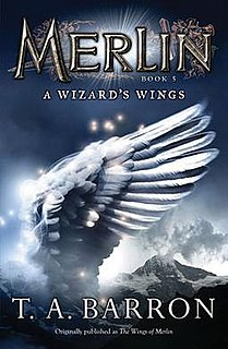 <i>Merlin Book 5: A Wizards Wings</i> book by T.A. Barron