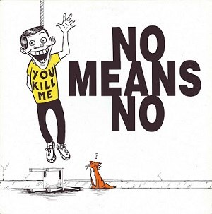 You Kill Me (EP) - Image: No Means No Youkill