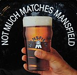 Not Much Matches Mansfield Beer.JPG