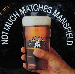 Not Much Matches Mansfield Beer