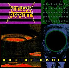 Nuclear Assault Out Of Order.jpg