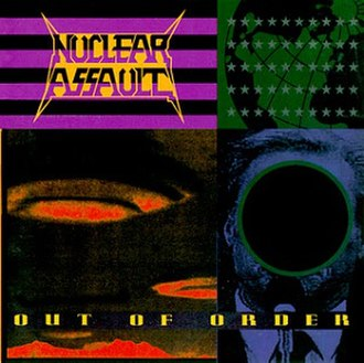Out of Order (Nuclear Assault album) - Image: Nuclear Assault Out Of Order