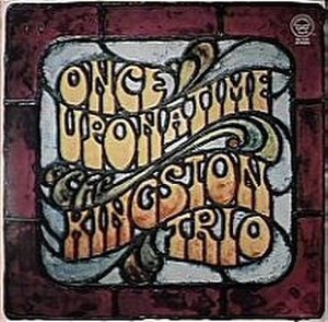 Once Upon a Time (The Kingston Trio album) - Image: Onceuponatime KT