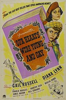 <i>Our Hearts Were Young and Gay</i> (film) 1944 film by Lewis Allen