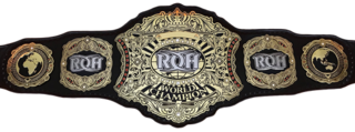 ROH World Championship Championship created and promoted by the American professional wrestling promotion Ring of Honor