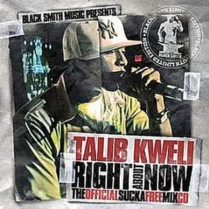 Right About Now: The Official Sucka Free Mix CD - Image: Rightaboutnowkweli
