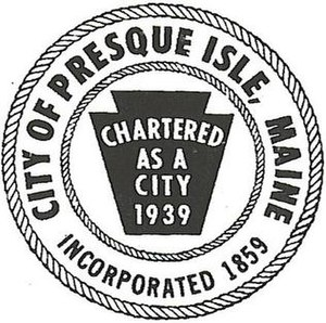 Presque Isle, Maine - Image: Seal of Presque Isle, Maine