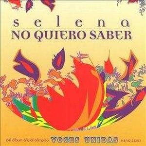 No Quiero Saber - Image: Selena No Quiero Saber