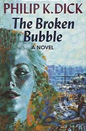 The Broken Bubble - Cover of first edition (hardcover)