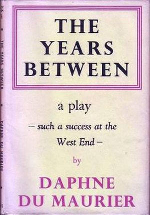 The Years Between (play) - First edition (publ. Gollancz, 1945)