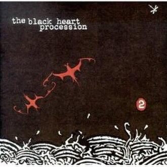 2 (The Black Heart Procession album) - Image: The Black Heart Procession