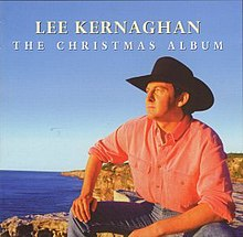 The Christmas Album (Lee Kernaghan album) - Wikipedia