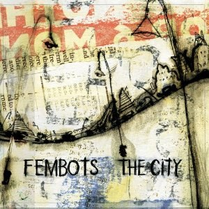 The City (FemBots album) - Image: The City (Fem Bots album)