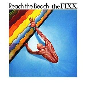 Reach the Beach - Image: The Fixx Reach the Beach