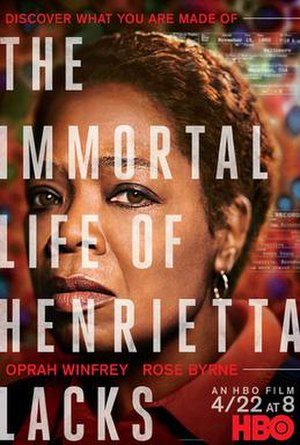 The Immortal Life of Henrietta Lacks (film) - Image: The Immortal Life of Henrietta Lacks (film)
