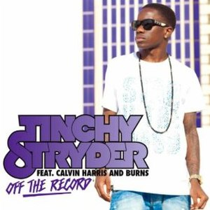 Off the Record (Tinchy Stryder song) - Image: Tinchy Stryder Off The Record