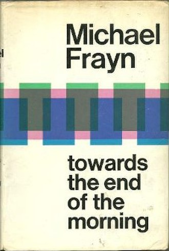 Towards the End of the Morning - First UK edition