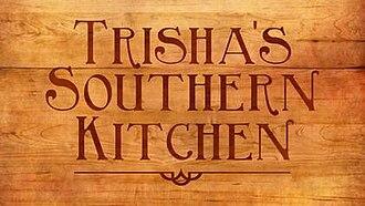 Trisha's Southern Kitchen - Image: Trishas Southern Kitchen intertitle
