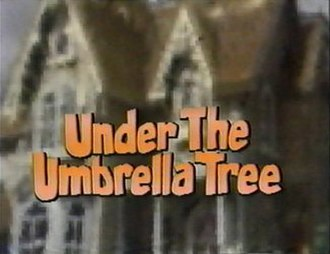 Under the Umbrella Tree - Title card for the 30-minute specials