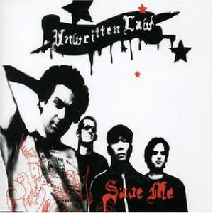 Save Me (Wake Up Call) - Image: Unwritten Law Save Me (Wake Up Call) cover