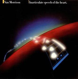 Inarticulate Speech of the Heart - Image: Van Morrison Inarticulate Speech Cover