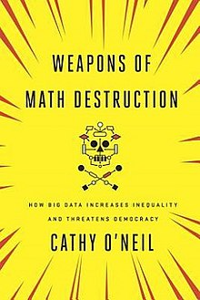 Image result for weapons of math destruction