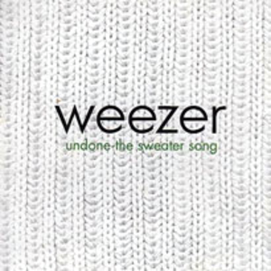 Undone – The Sweater Song - Image: Weezer undone the sweater song