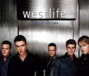 World of Our Own (song) - Image: Westlife World of Our Own Single
