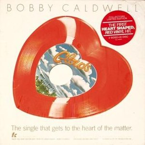 What You Won't Do for Love (song) - Image: What You Won't Do for Love by Bobby Caldwell heart shaped US vinyl