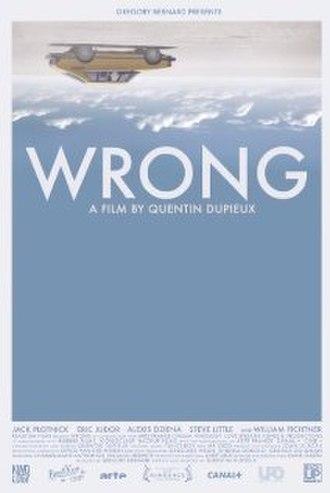 Wrong (film) - Film poster (c) Kevos Van Der Meiren